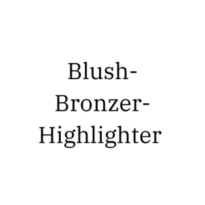 Blush/Bronzer/Highlighter